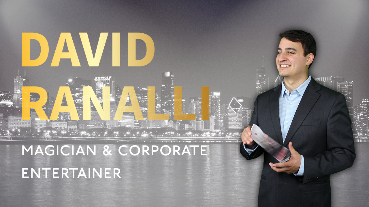 Chicago Corporate Magician David Ranalli