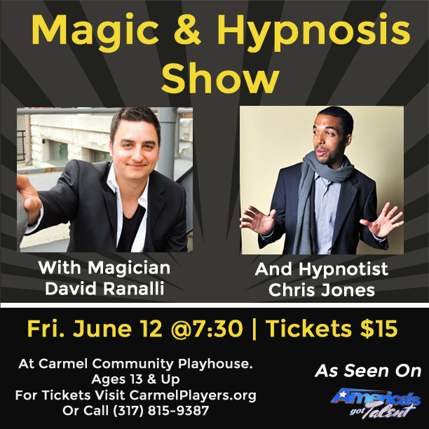 Magician David Ranalli & Hypnotist Chris Jones do a show together June 12