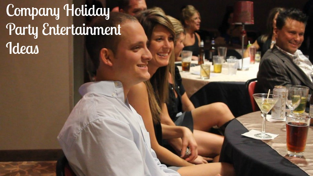 Company holiday party entertainment ideas