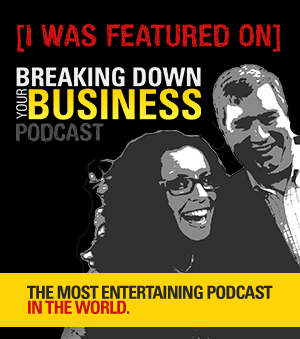 Breaking Down Your business Podcast with David Ranalli